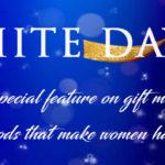 ★ホワイトデー特集★女性に本当に喜ばれる贈り物